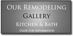Kitchen and Bath Remodeling Gallery